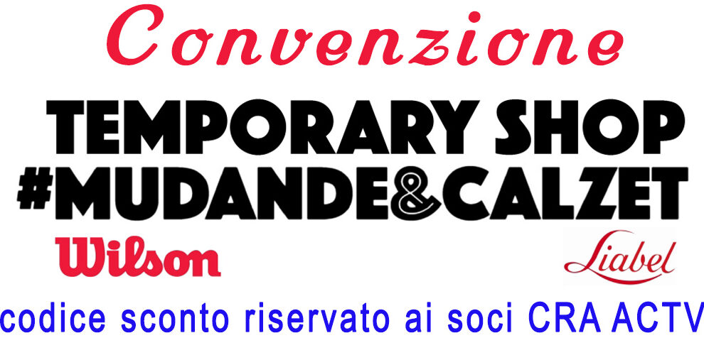 Convenzione Temporary Shop Liabel & Wilson