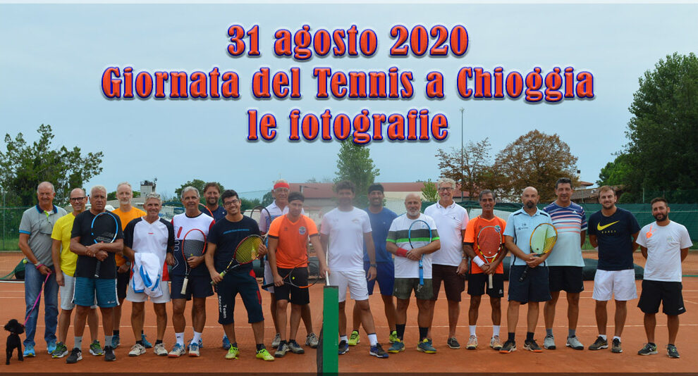 31/08/2020 Giornata del Tennis a Chioggia – Le fotografie