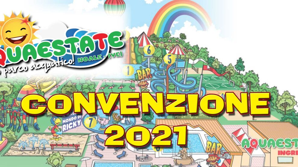 Convenzione 2021 Parco Acquatico Aquaestate